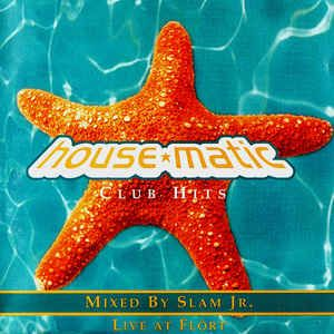 House-Matic by SlamJr / A-side