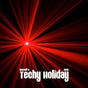 Russell's Techy Holiday 2012