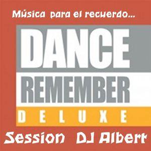 DANCE REMEMBER DELUXE Session DJ Albert