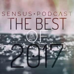 SENSUS • PODCΛST - THE BEST OF 2017