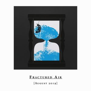Fractured Air - August 2019 Mix