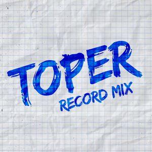 TOPER - REcord mix#017