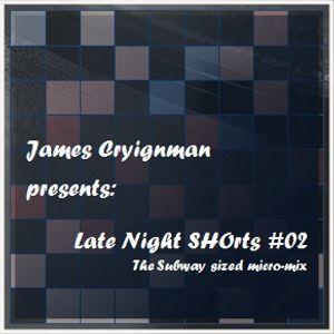 Late Night SHOrts 02