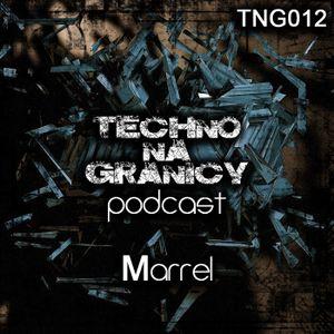 TNG012 - Podcast - Marrel