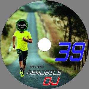 AERO DJ MUSIC - AEROBICS DJ 39