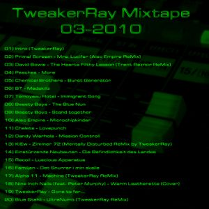 "TweakerRay ""Mixtape 03-2010"""