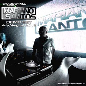 Mariano Santos @ Demo Set (July - August 2012)