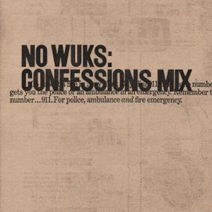 No Wuks: Confessions Mix (2018)