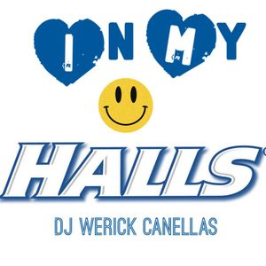 Werick Canellas - In My Halls (First Session)