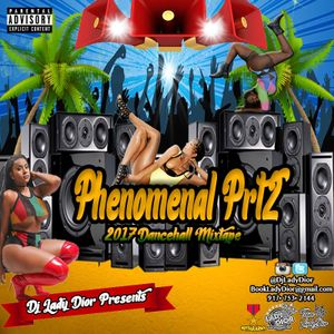 Lady Dior Presents : Phenomenal 2 (2017 Dancehall)