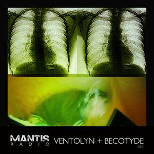 Mantis Radio 063 + Ventolyn & Becotyde