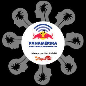 Mixtape Tropic-All: Malandro para Panamérika