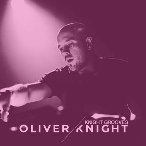 Oliver Knight presents Knight Grooves 03