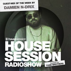 Housesession Radioshow #1115 feat. Damien N-Drix (03.05.2019)