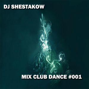 MIX CLUB DANCE #001