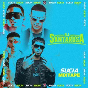 DJ Latin Prince Presents: Sucia Mixtape Part 13 (Urban Latino) DJ Santarosa (Los Angeles, CA)