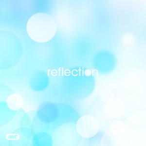 Reflection (Masaya Mix Vol.20)