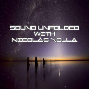 Sound Unfolded with Nicolás Villa - Episode 047