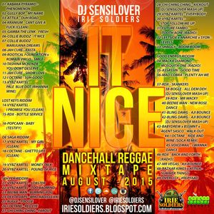 IT NICE - DANCEHALL REGGAE MIXTAPE AUG2015 (DJ SENSILOVER - IRIE SOLDIERS)
