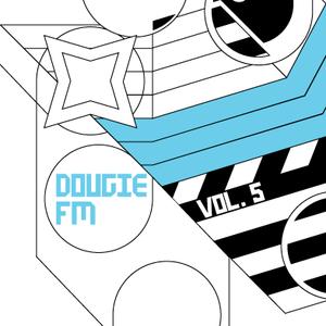 Dougie FM Vol 5