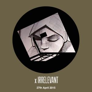 Irrelevant RoodFM 27th April 2015: Burial - Untrue start|2|finish