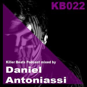 Killer Beats Podcast 022 mixed by Daniel Antoniassi