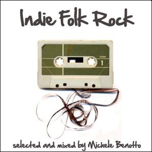 IndieFolkRockVol.1 - selected and mixed by Michele Benotto
