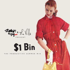 Jungle Gym Magazine & The Villa Presents Dollar Bin - The Productive Summer Mix