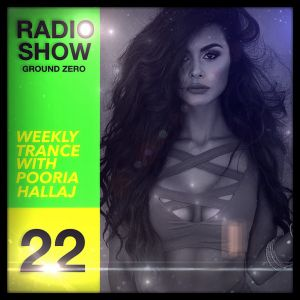 Ground Zero 22 - Trance Radio Show