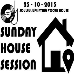 Sunday House Session 25-10-15