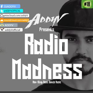Radio Madness #18(Electro House - Trap)