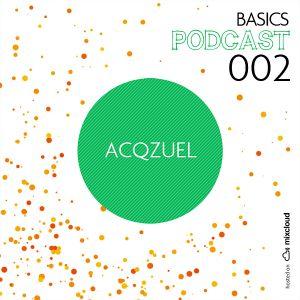Acqzuel - basics 002 podcast