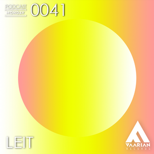 Podcast Monday 0041 by Leit (Argentina, Barcelona)