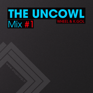Snap Records Mix #1: The Uncowl (2011)