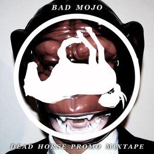 Dead Horse promo mixtape