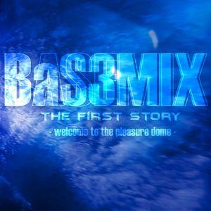 Basemix The 1st Story