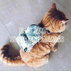 Egu Gato – Summer Dreams (set at 04.06.2016)