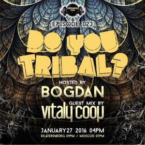Vitaly Coop - Do You Tribal On Tm-Radio Episode 023