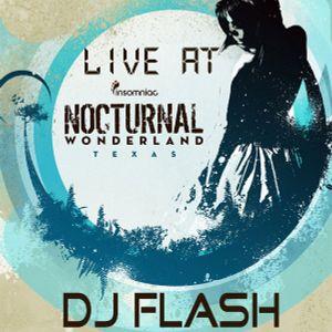 DJ Flash - Nocturnal Wonderland Texas Set 4/28/12