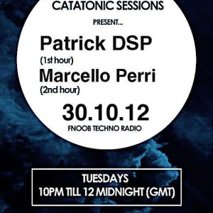 Catatonic Sessions 0019: Patrick DSP & Marcello Perri