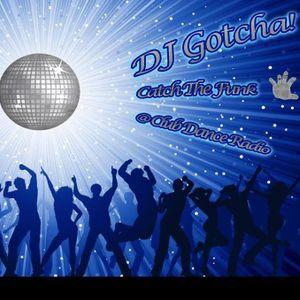 DJ Gotcha! @ Club Dance Radio - 'Catch The Funk' June 29th 2014