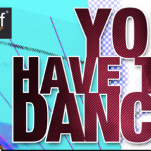 You Have To Dance !!!!