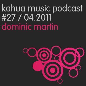 Kahua Music Podcast #27 - Dominic Martin
