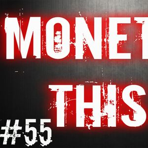 Episode #55 - Monetize This - Joe Cronin Show