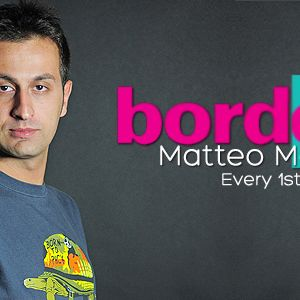 Matteo Monero - Borderliner 057 on Insomniafm - 01-05-2015