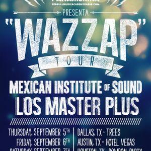 Instituto Mexicano del Sonido en Hotel Vegas. Wazzap Tour de Panamérika.