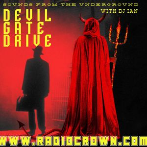 Devil Gate Drive Episode 3 - RadioCrown.com