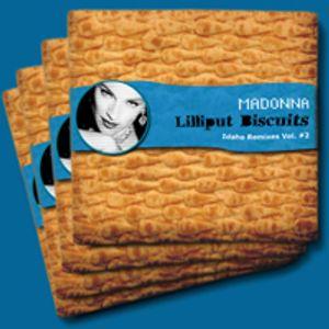 Madonna Lilliput Biscuits Idaho Remixes Vol. #2