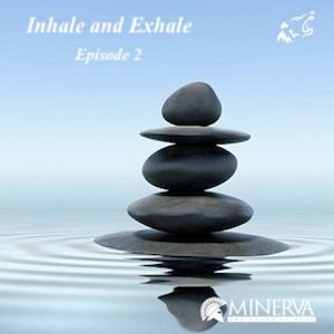 Inhale and Exhale (episode 2)