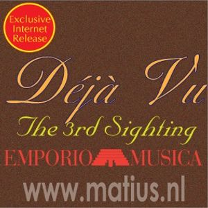 Emporio Musica presents Deja Vu (The 3rd Sighting)